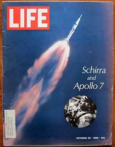 Life Magazine October 25, 1968 : Cover - Schirra and Apollo 7 launch. NASA