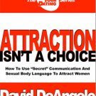 Attraction Isn