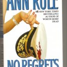 No Regrets And other True Cases - Ann Rule - True Crime