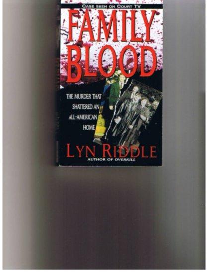 Family Blood - True Crime - Paperback
