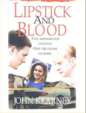 Lipstick And Blood - True Crime - Paperback