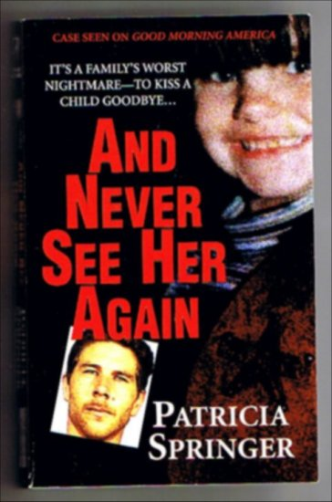 And Never See Her Again - True Crime - Paperback