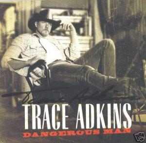AUTOGRAPHED TRACE ADKINS DANGEROUS MAN CD SIGNED NEW