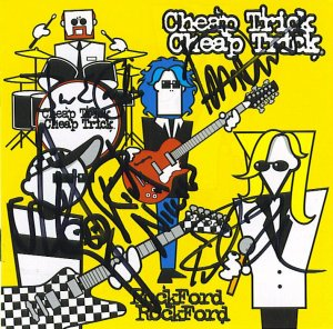 AUTOGRAPHED CHEAP TRICK ROCKFORD CD SIGNED NEW