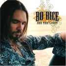 BO BICE See the Light CD....American Idol Rocker! US ONLY Exclusive