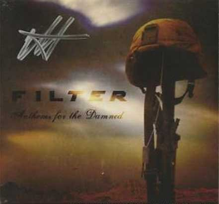 Autographed Filter CD Anthems for the Damned