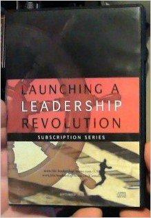 Launching A Leadership Revolution September 2013 4 CD Set