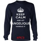 Keep Calm And Let ANGELIQUE Handle It