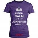 Keep Calm And Let JENNIFER Handle It
