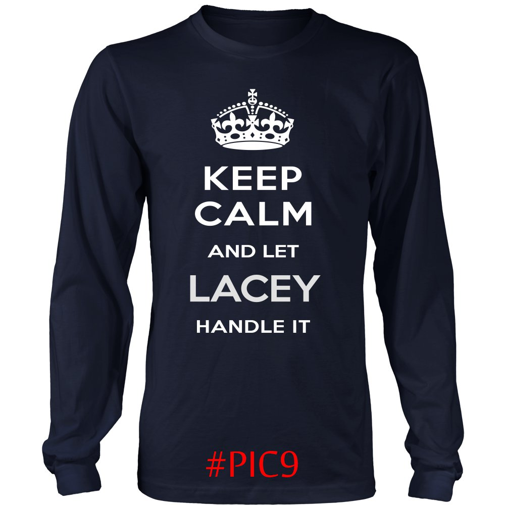 Keep Calm And Let LACEY Handle It