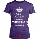 Keep Calm And Let CHRISTIAN Handle It