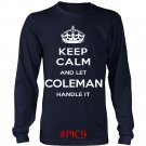 Keep Calm And Let COLEMAN Handle It