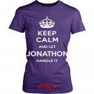Keep Calm And Let JONATHON Handle It