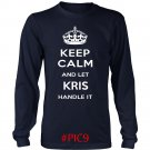 Keep Calm And Let KRIS Handle It