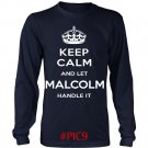 Keep Calm And Let MALCOLM Handle It