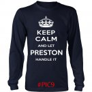 Keep Calm And Let PRESTON Handle It