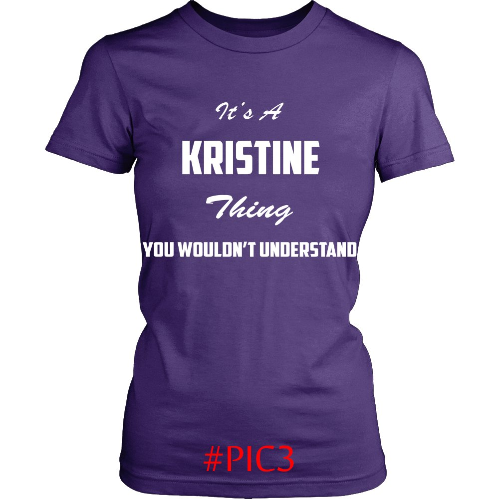 Its KRISTINE Thing You Wouldnt Understand