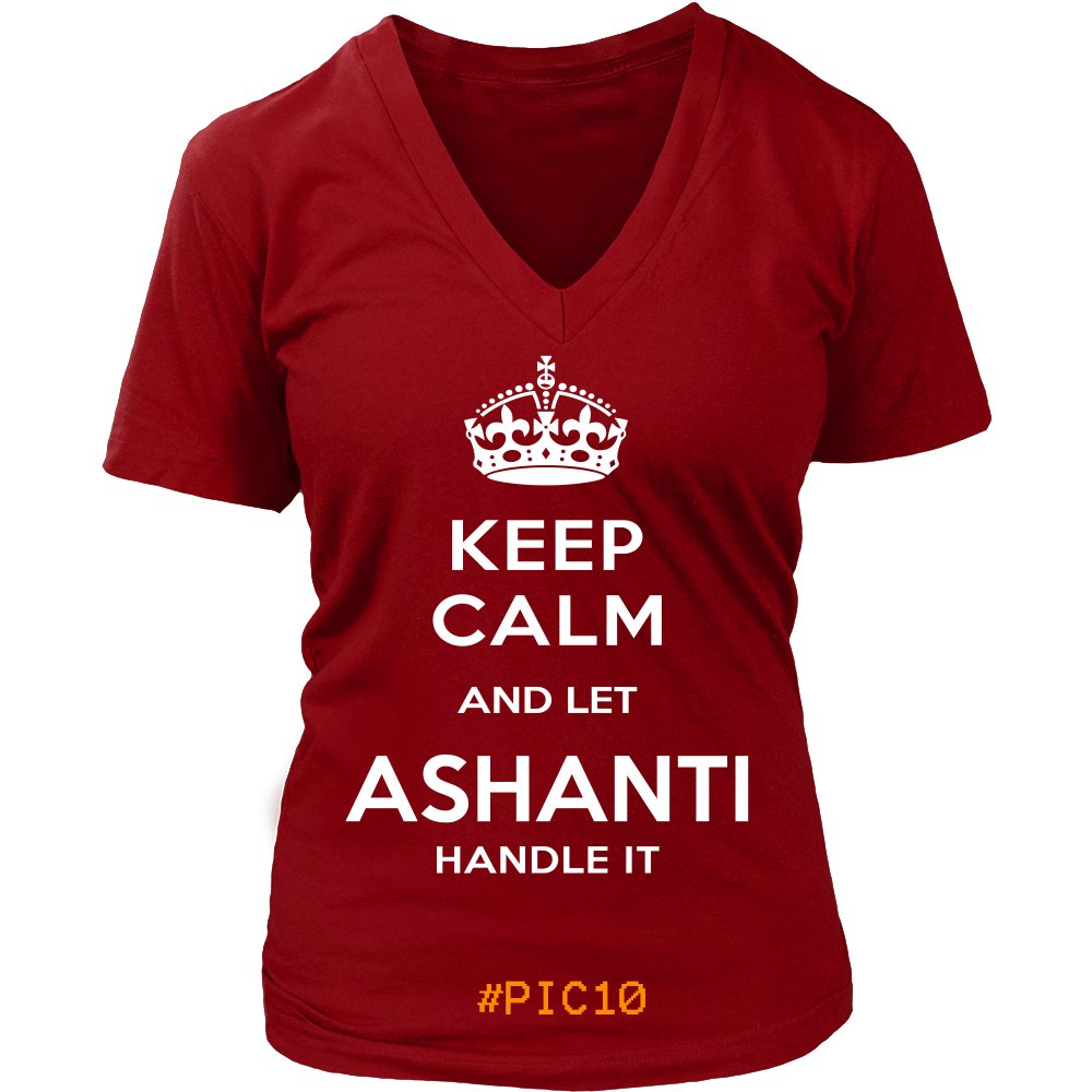 Keep Calm And Let ASHANTI Handle It