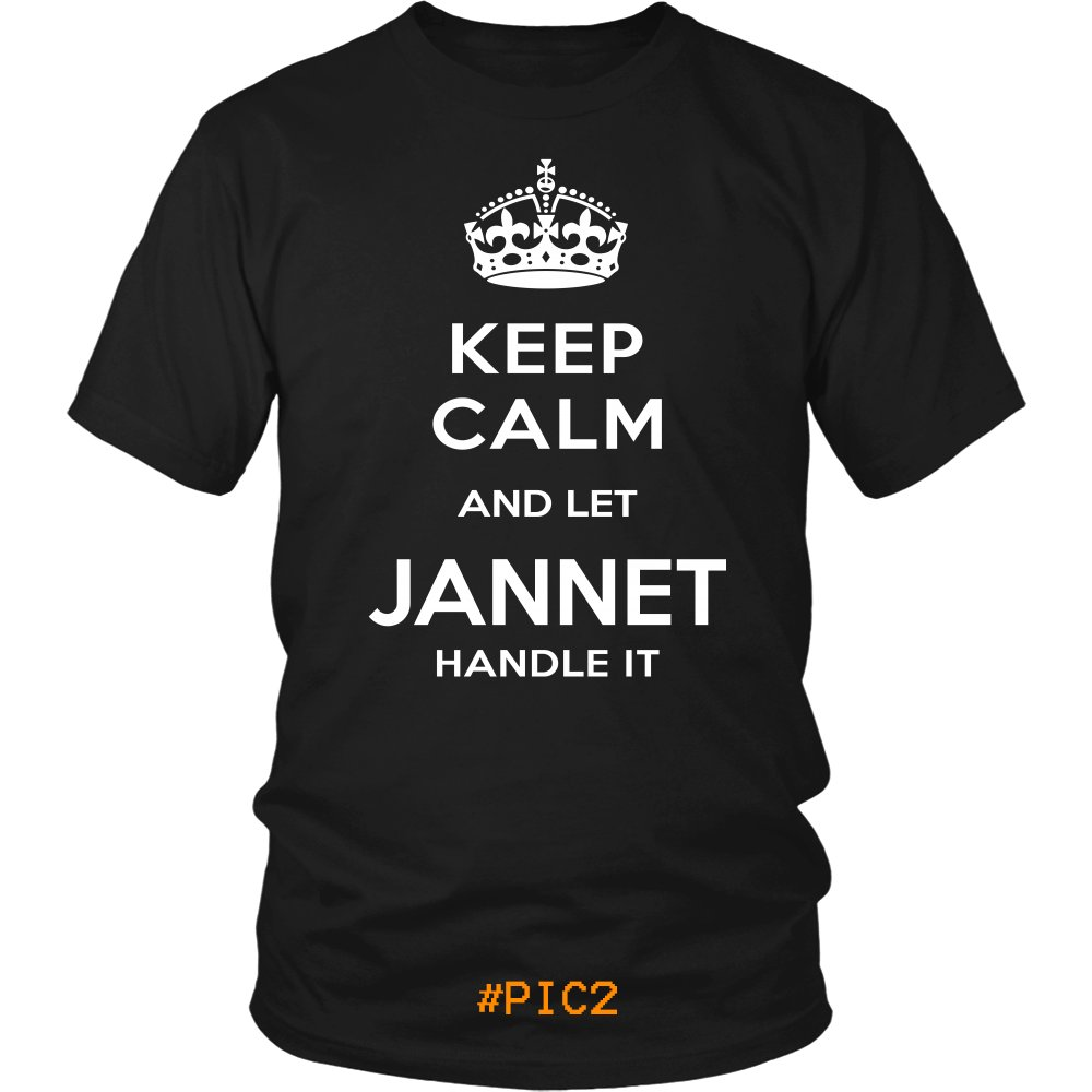 Keep Calm And Let JANNET Handle It