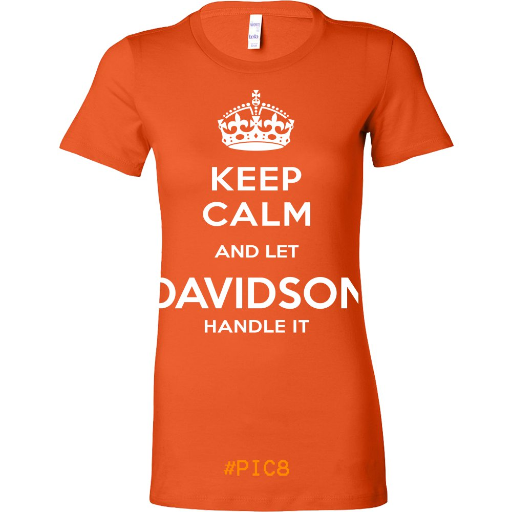 Keep Calm And Let DAVIDSON Handle It