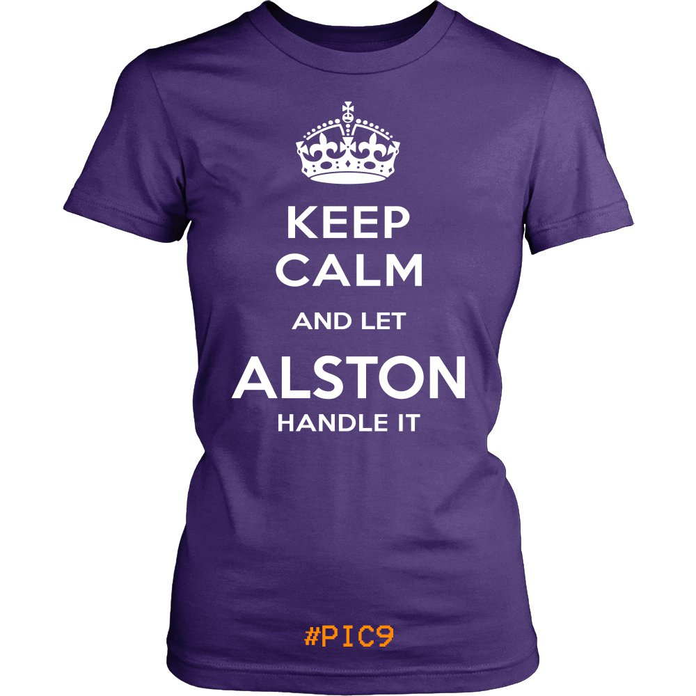 Keep Calm And Let ALSTON Handle It