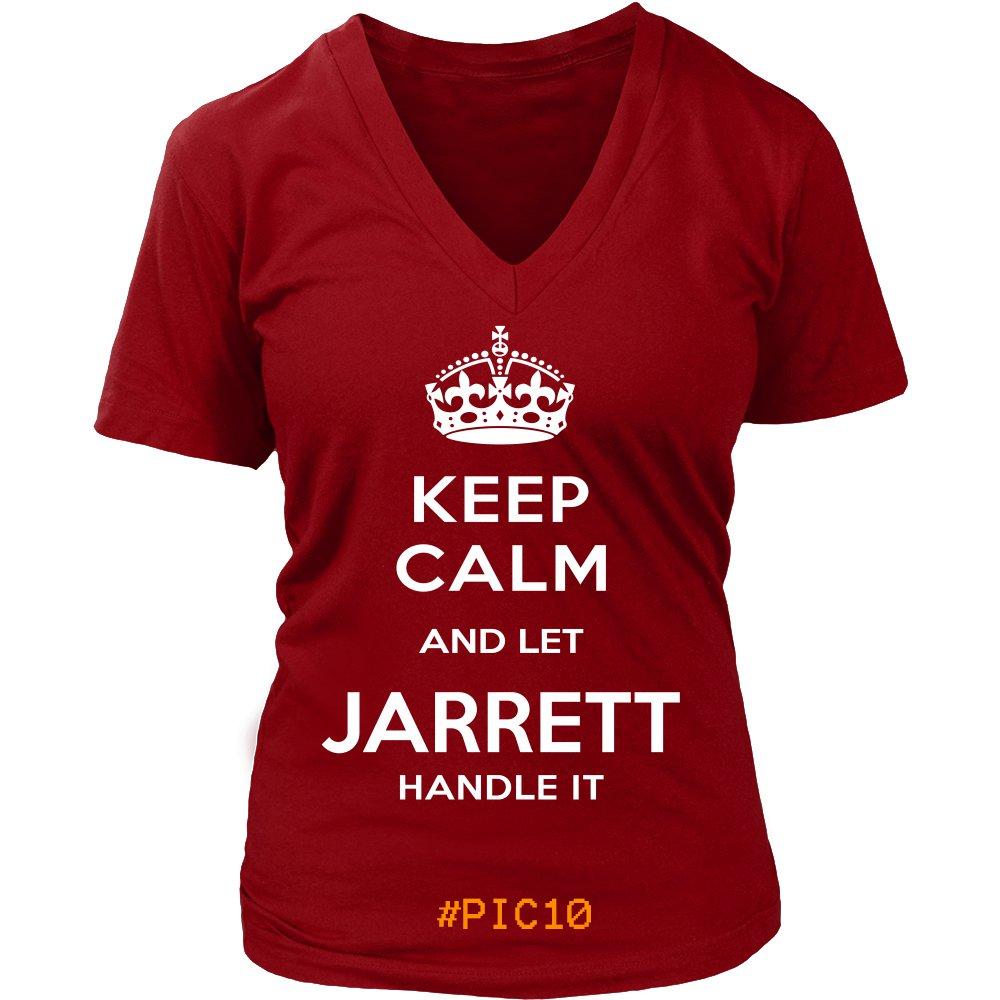 Keep Calm And Let JARRETT Handle It