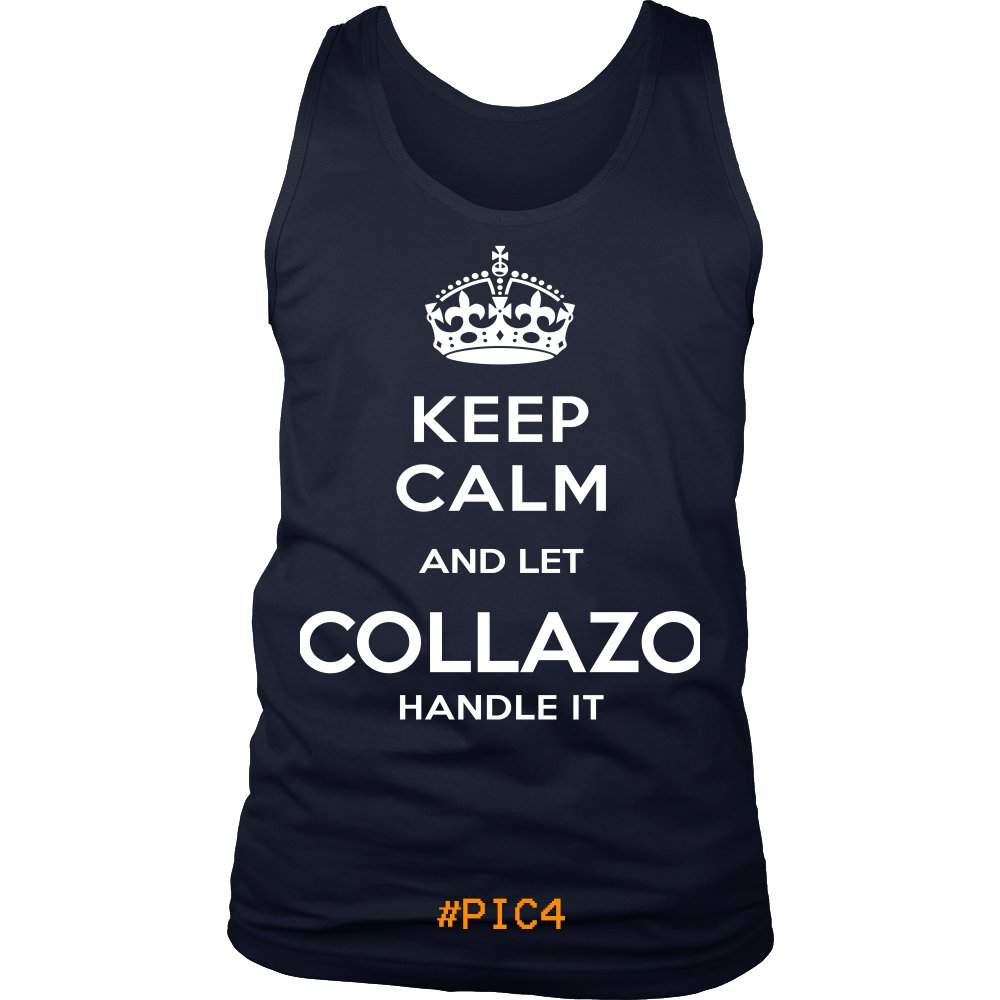 Keep Calm And Let COLLAZO Handle It