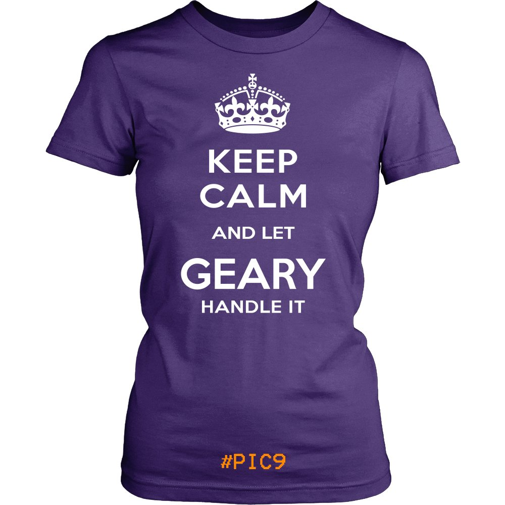 Keep Calm And Let GEARY Handle It