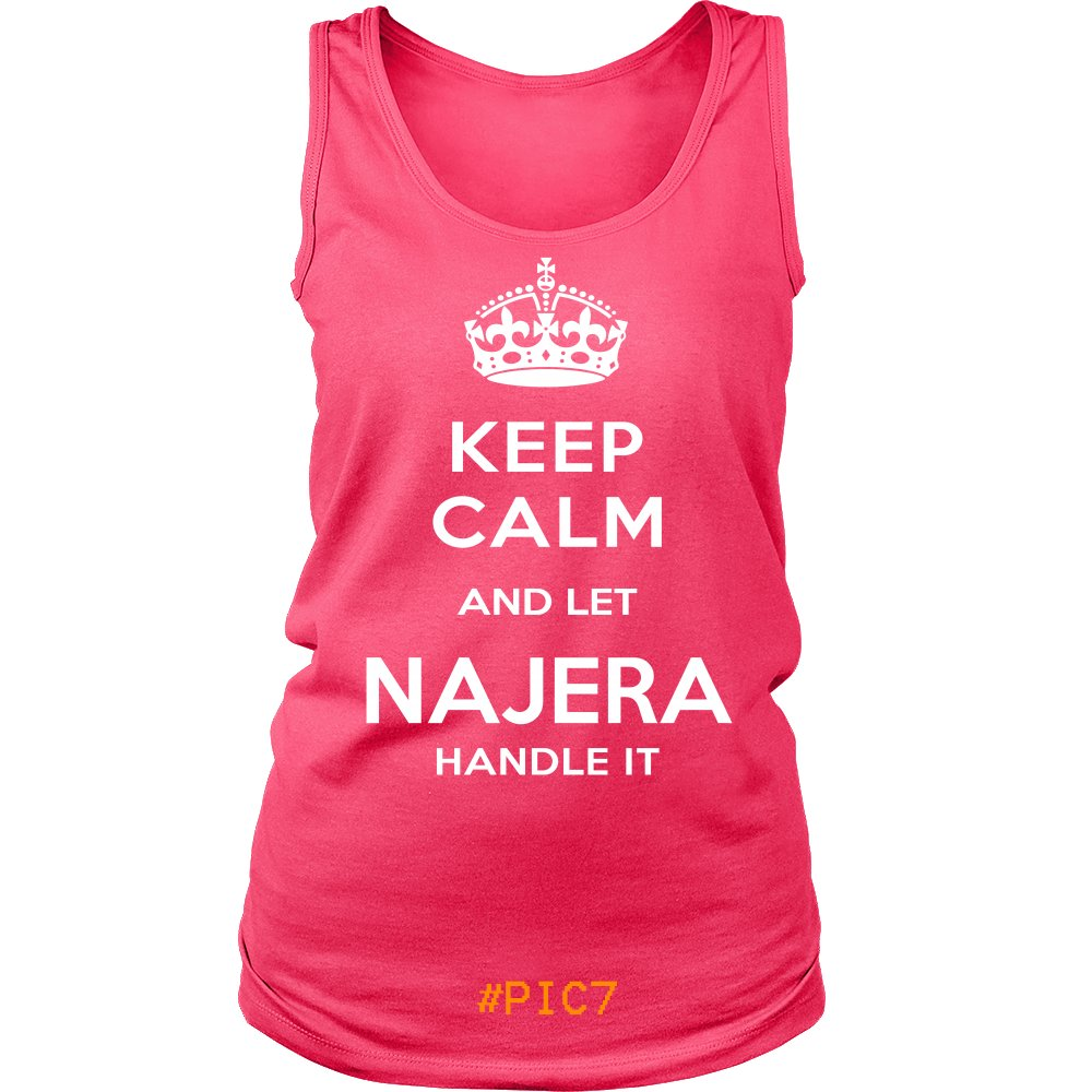 Keep Calm And Let NAJERA Handle It