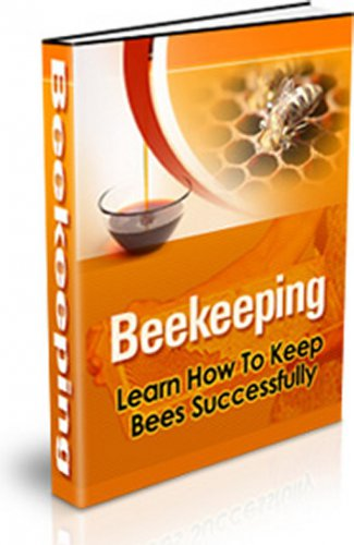 Be a beekeeper. Make money with honey PDF