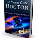 Be Your Own Doctor  Delicias2shop