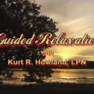 Guided Relaxation for Health & Wellness DVD