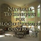 """Natural Techniques for Blood Pressure Control"" DVD"