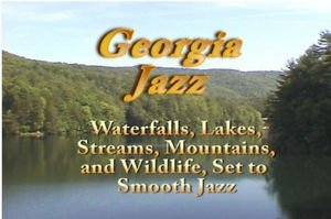"""""""Georgia on my Mind"""" Scenes from Rural Georgia, Relaxation & Meditation DVD"""