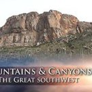 """Mountains & Canyons of the Great Southwest"" Relaxation / Travel Video DVD"