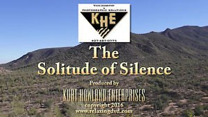 """""""SILENCE & SOLITUDE DVD"""" Destress and Relax with this Thought Provoking Video."""