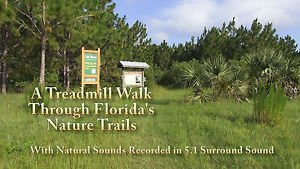 """""""Treadmill Walk"""" A Journey Thru Florida Nature Trails, Exercise, Relaxation DVD"""
