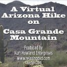 """ARIZONA MOUNTAIN HIKE"" , on Casa Grande Mountain, Exercise, Travel DVD"