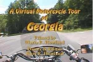 """""""Virtual Motorcycle Tour of Georgia"""" Travel the back roads and Relax. DVD"""