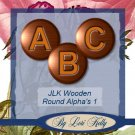 JLK Wooden Round Alpha's 1 - ON SALE!
