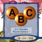 JLK Wooden Round Alpha's 2 - ON SALE!
