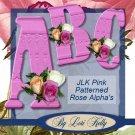 JLK Pink Patterned Rose Alpha - ON SALE!