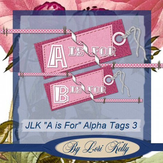 "JLK ""A Is For"" Alpha Tags 3 - ON SALE!"