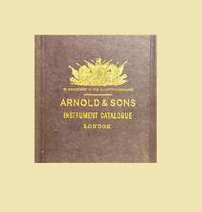 Illustrated catalogue standard surgical instruments  Arnold and Sons instrument