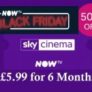 Now TV Cinema Movies Half Price Pass Nowtv 8.99 a month for 6 Months - Email Del
