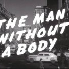 Man Without A Body 1957