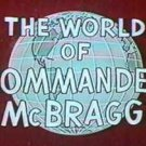 Commander McBragg All 48 NOT 45