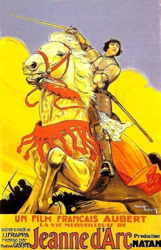 La Merveilleuse vie de Jeanne D'Arc aka Saint Joan the Maid 1929