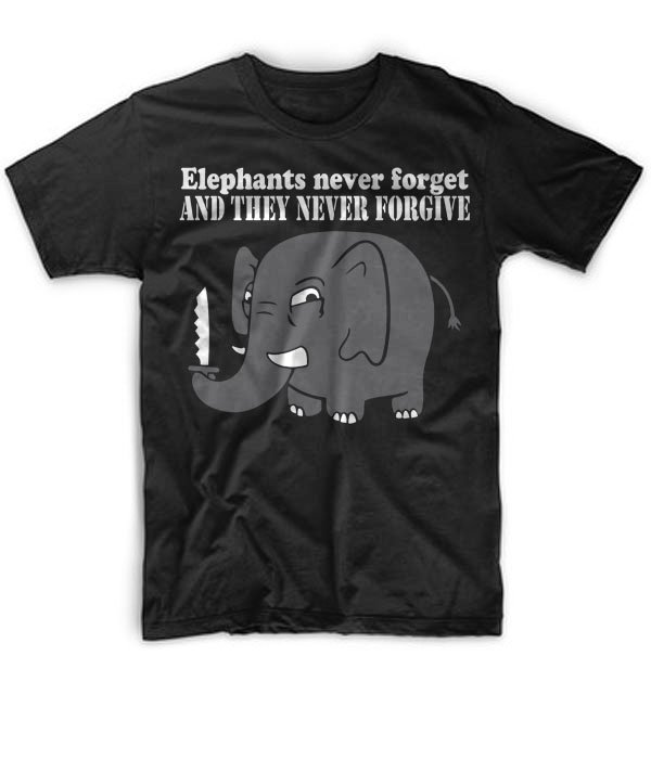 Black Men Tshirt Elephants Never Forgive Black Tshirt For Men