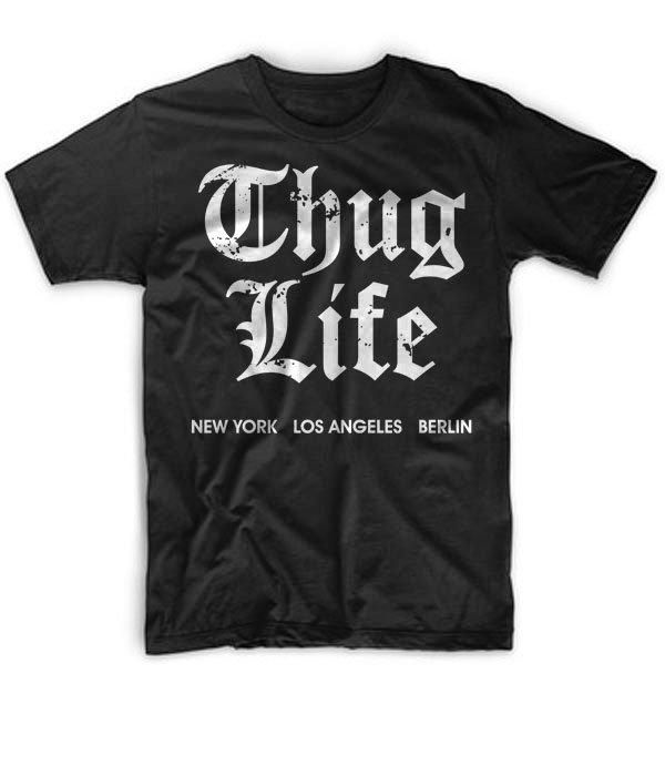 Black Men Tshirt Thug Life Ney York Berlin Los Angeles Funny tshirt